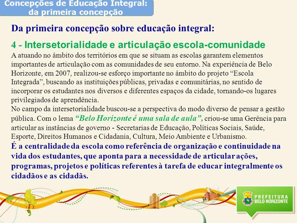 Concepções de Educação Integral: da primeira concepção