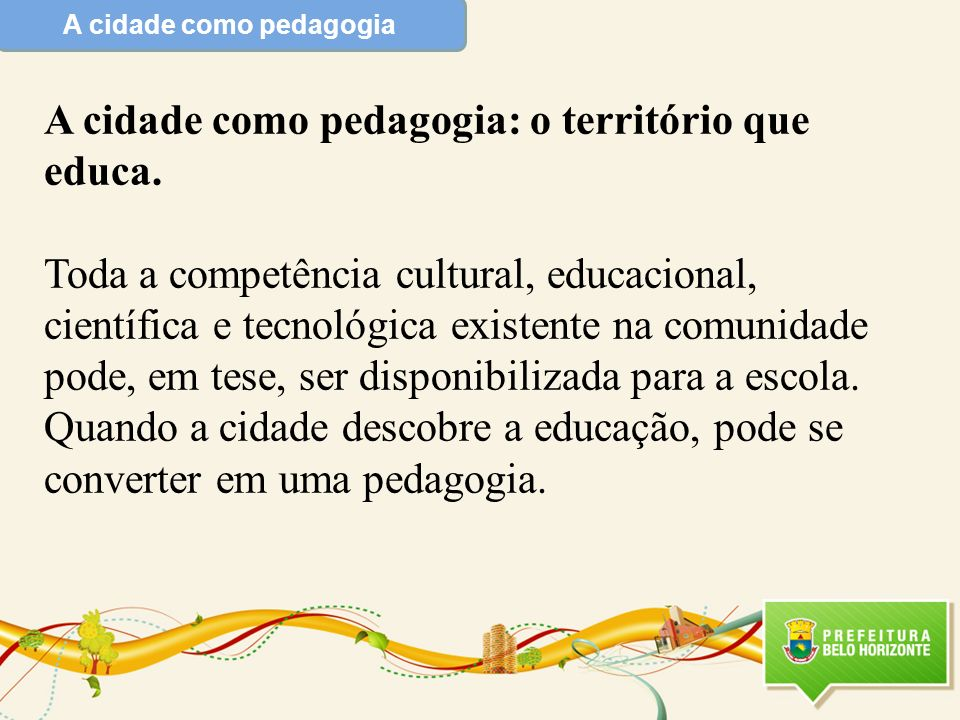A cidade como pedagogia