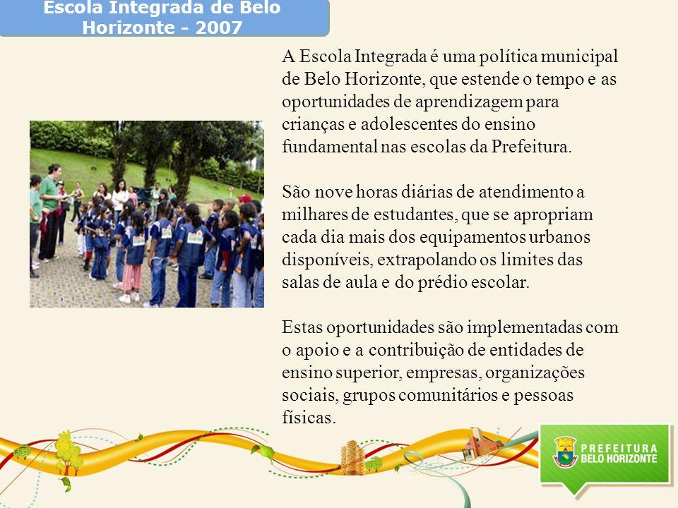 Escola Integrada de Belo Horizonte - 2007