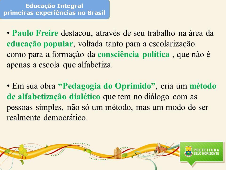 Educação Integral primeiras experiências no Brasil