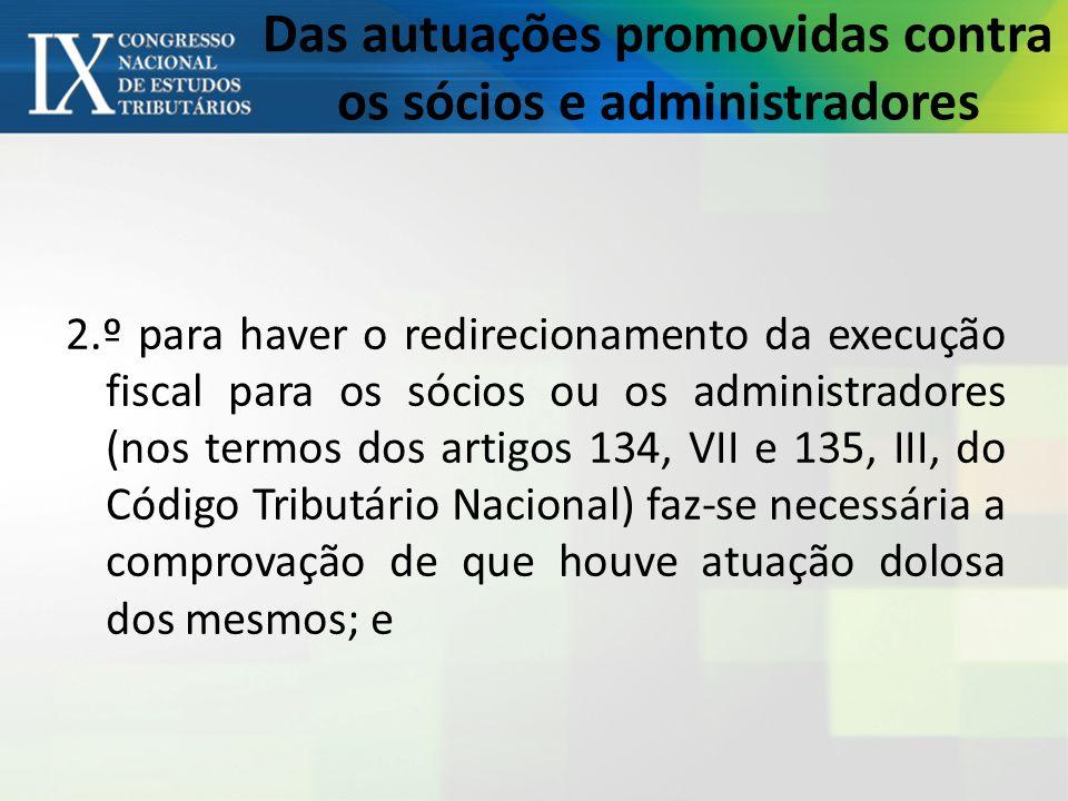 Das autuações promovidas contra os sócios e administradores