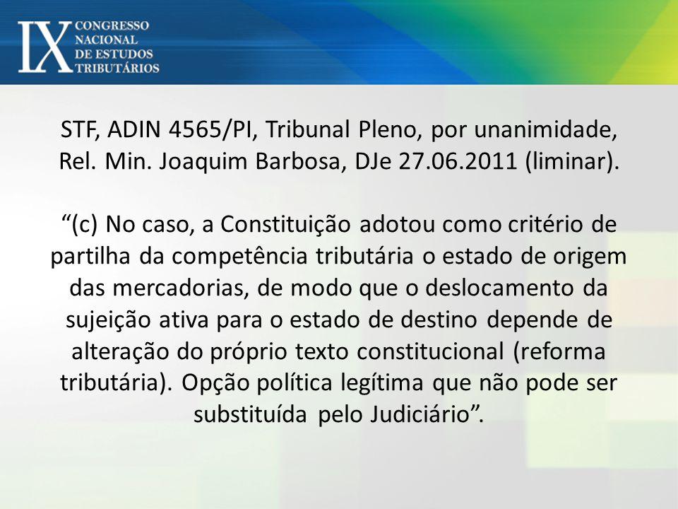 STF, ADIN 4565/PI, Tribunal Pleno, por unanimidade, Rel. Min