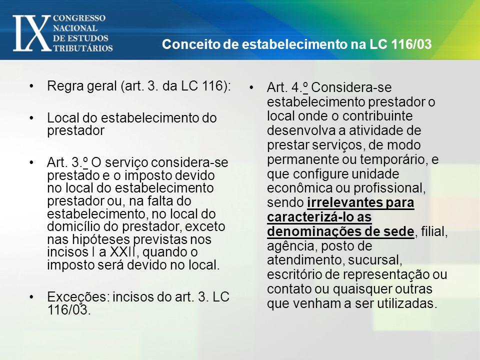 Conceito de estabelecimento na LC 116/03