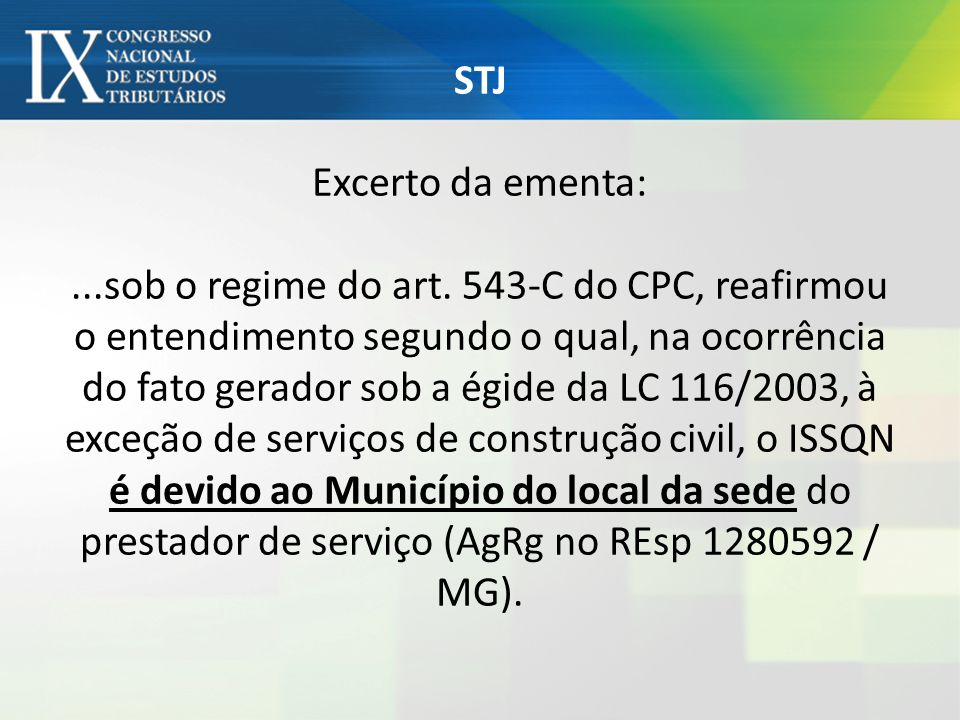 STJ Excerto da ementa:. sob o regime do art