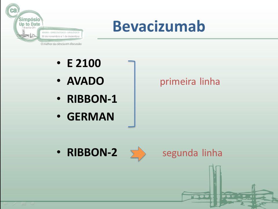 Bevacizumab E 2100 AVADO primeira linha RIBBON-1 GERMAN
