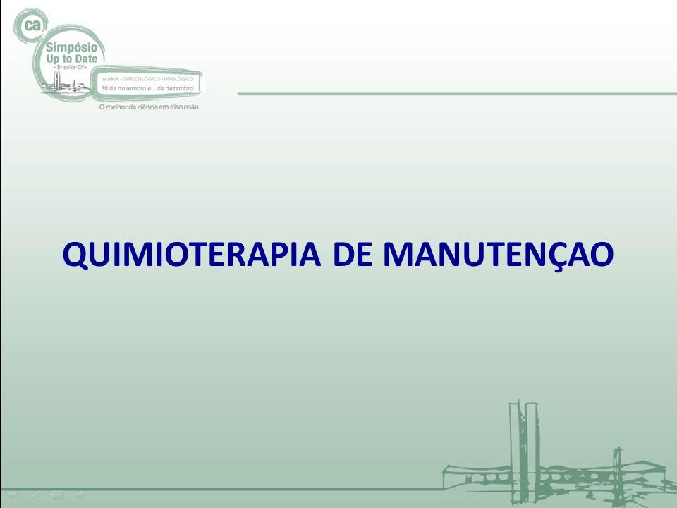 QUIMIOTERAPIA DE MANUTENÇAO