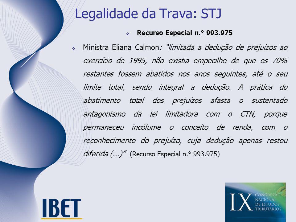 Legalidade da Trava: STJ