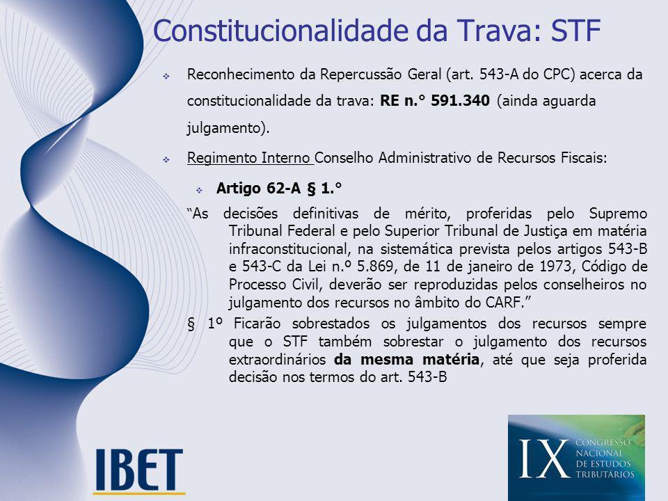 Constitucionalidade da Trava: STF
