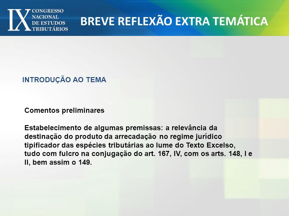 BREVE REFLEXÃO EXTRA TEMÁTICA