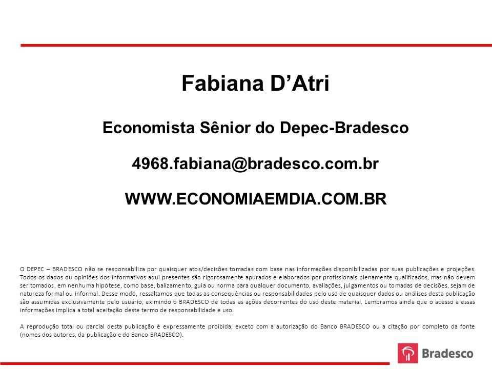 Economista Sênior do Depec-Bradesco