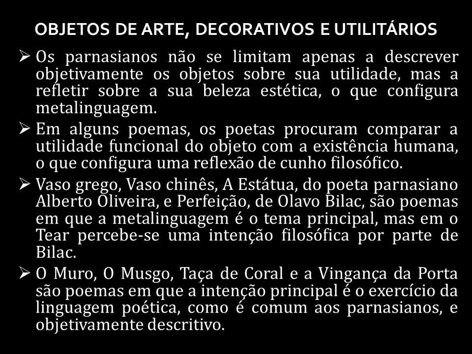 OBJETOS DE ARTE, DECORATIVOS E UTILITÁRIOS