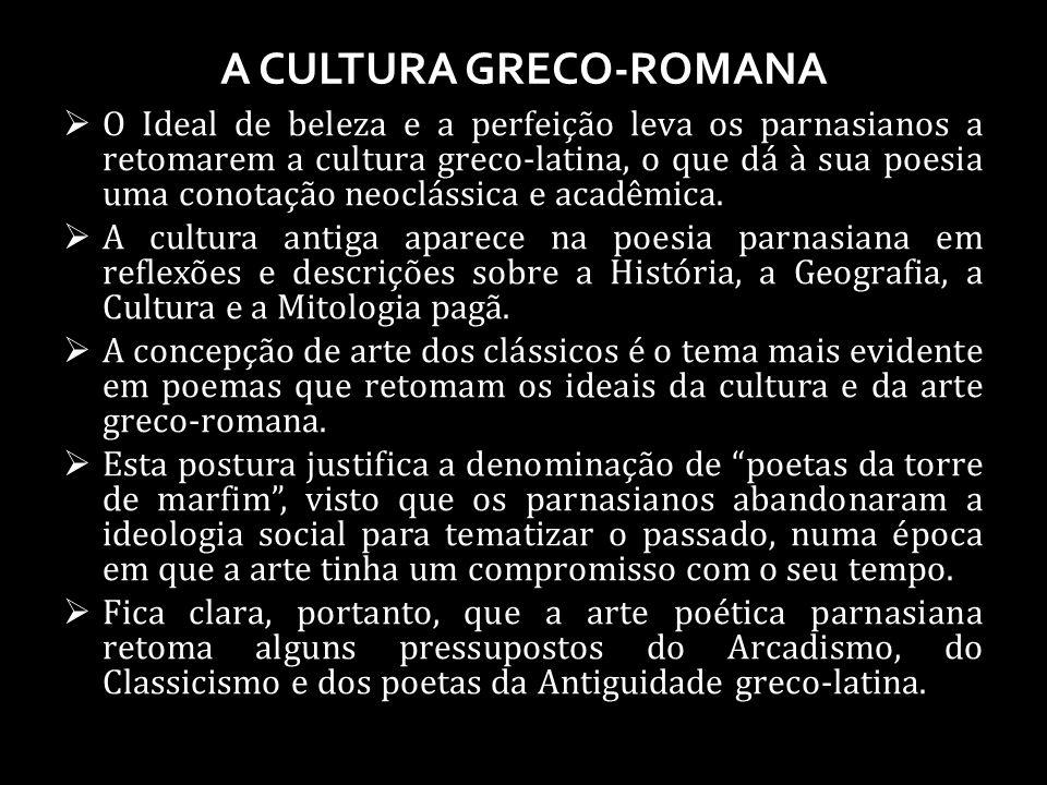 A CULTURA GRECO-ROMANA