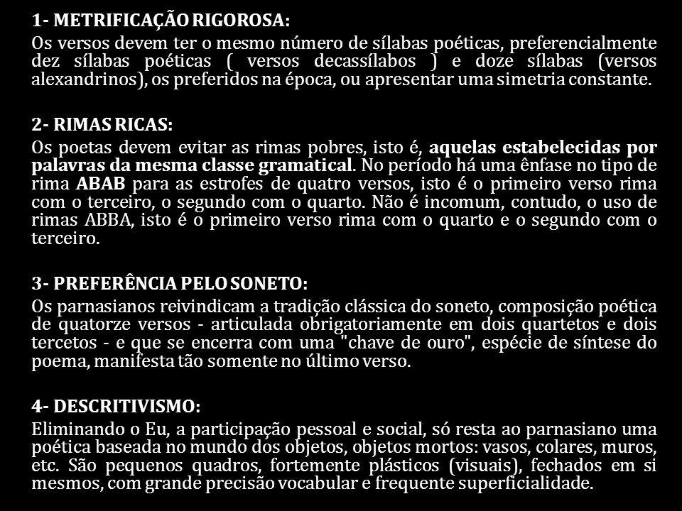 1- METRIFICAÇÃO RIGOROSA: