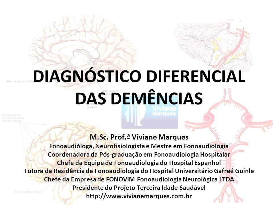 DIAGNÓSTICO DIFERENCIAL DAS DEMÊNCIAS