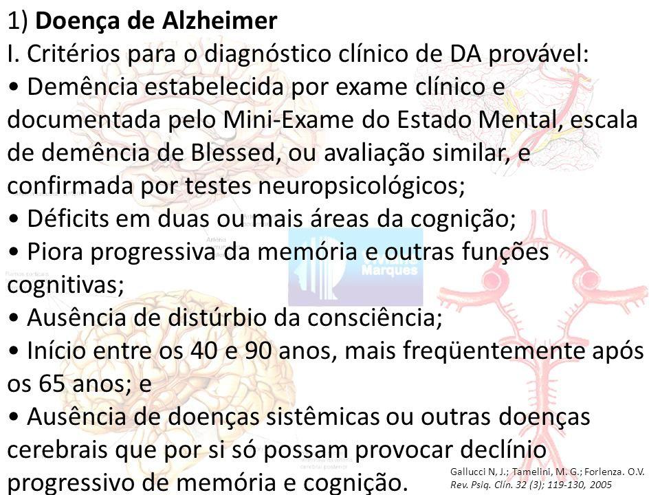 I. Critérios para o diagnóstico clínico de DA provável: