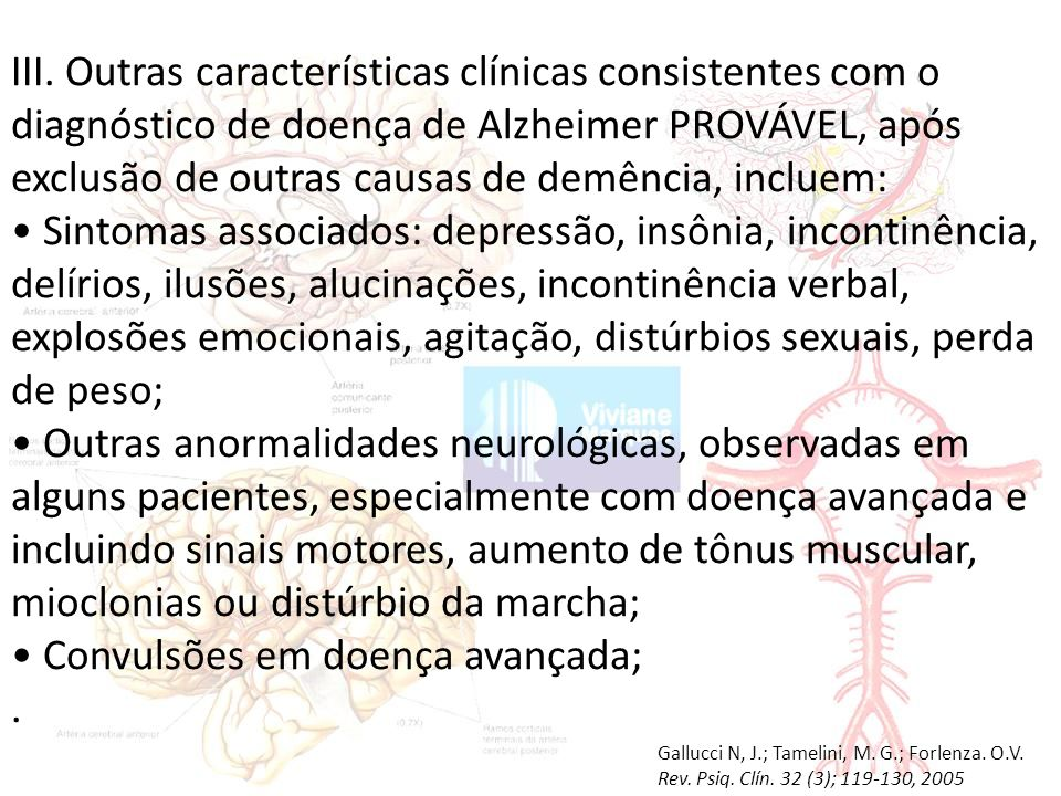 • Convulsões em doença avançada; .