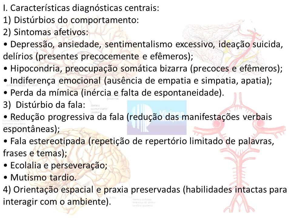 I. Características diagnósticas centrais:
