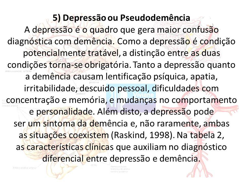 5) Depressão ou Pseudodemência