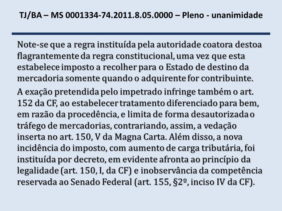 TJ/BA – MS 0001334-74.2011.8.05.0000 – Pleno - unanimidade
