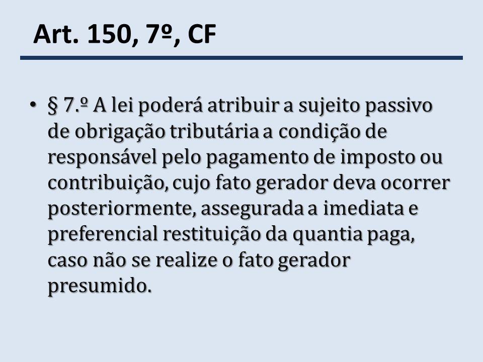Art. 150, 7º, CF