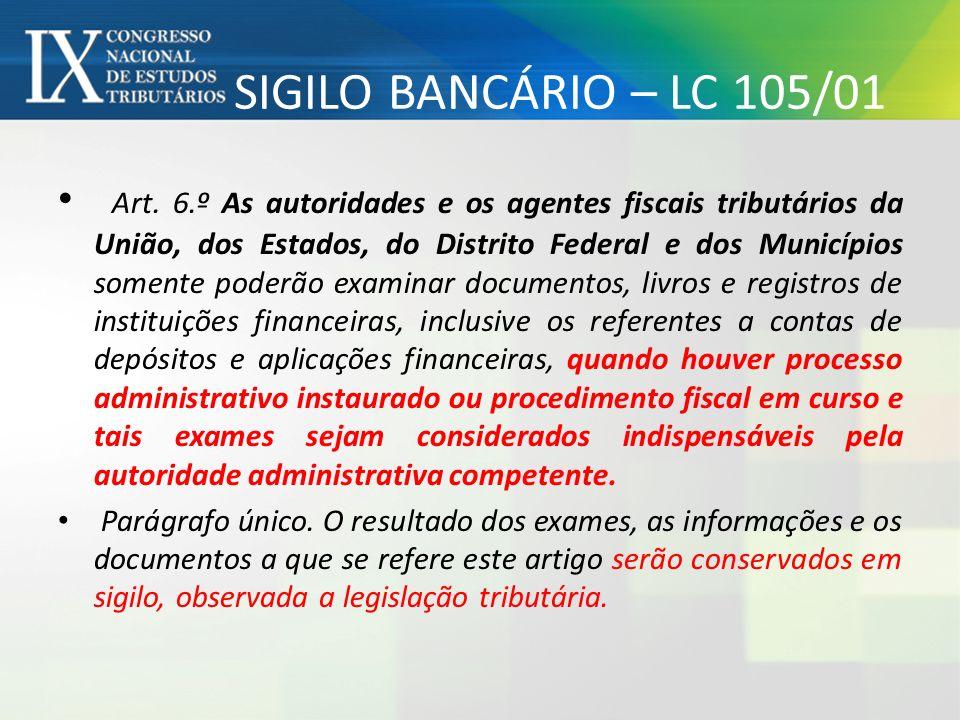 SIGILO BANCÁRIO – LC 105/01