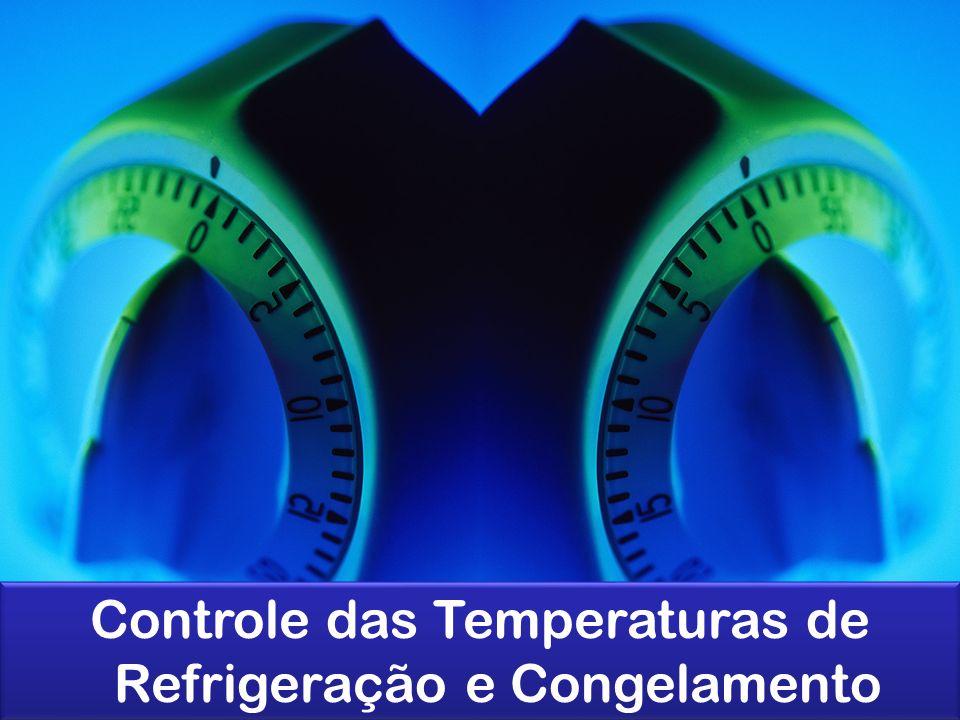 Controle das Temperaturas de Refrigeração e Congelamento