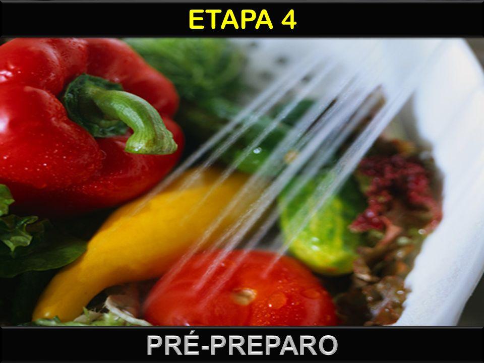 ETAPA 4 PRÉ-PREPARO
