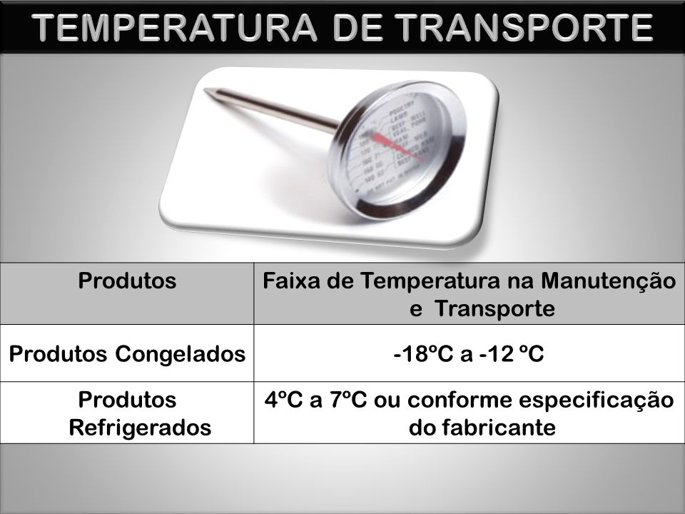 TEMPERATURA DE TRANSPORTE