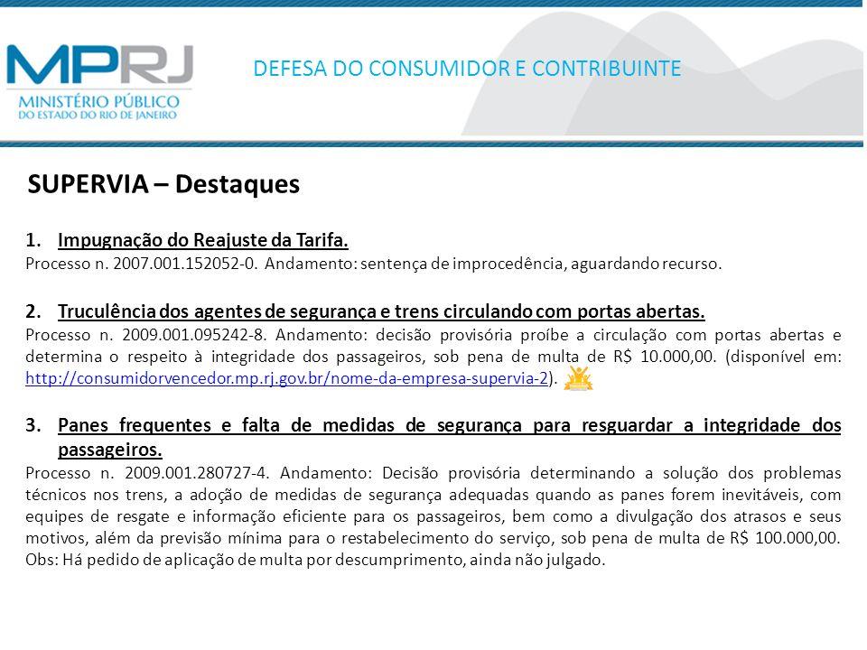 DEFESA DO CONSUMIDOR E CONTRIBUINTE