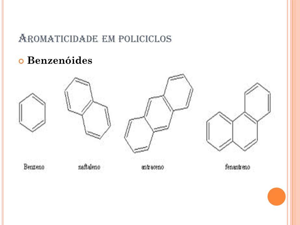Aromaticidade em policiclos