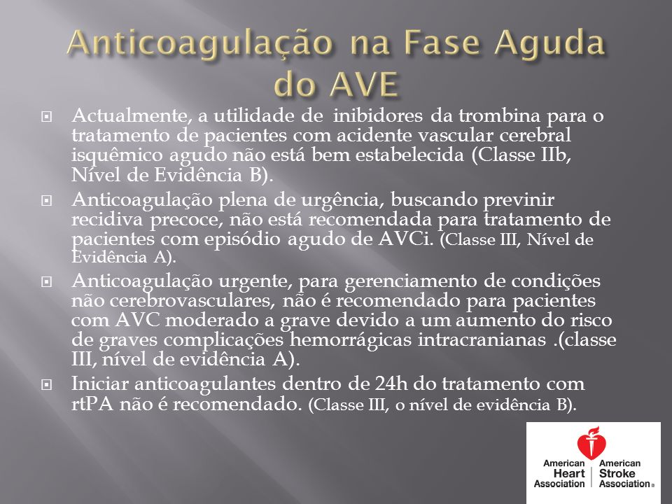 Anticoagulação na Fase Aguda do AVE