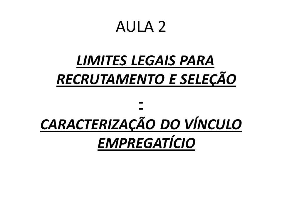 LIMITES LEGAIS PARA RECRUTAMENTO E SELEÇÃO