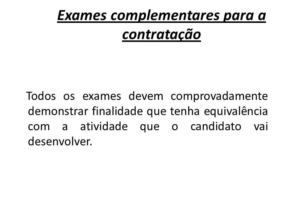 Exames complementares para a contratação