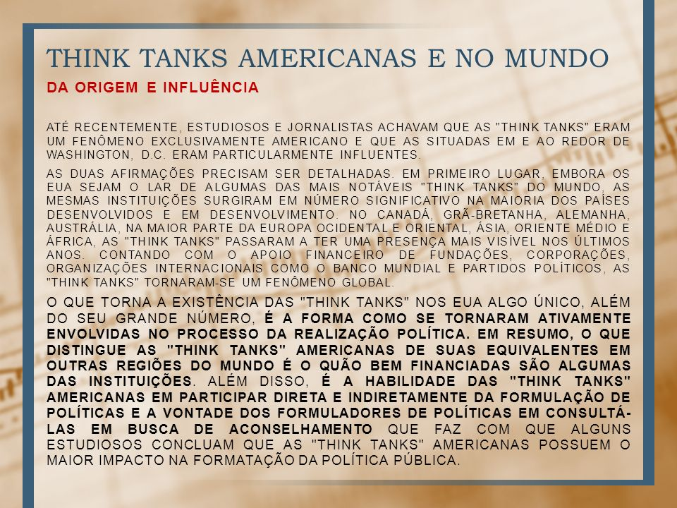 THINK TANKS AMERICANAS E NO MUNDO