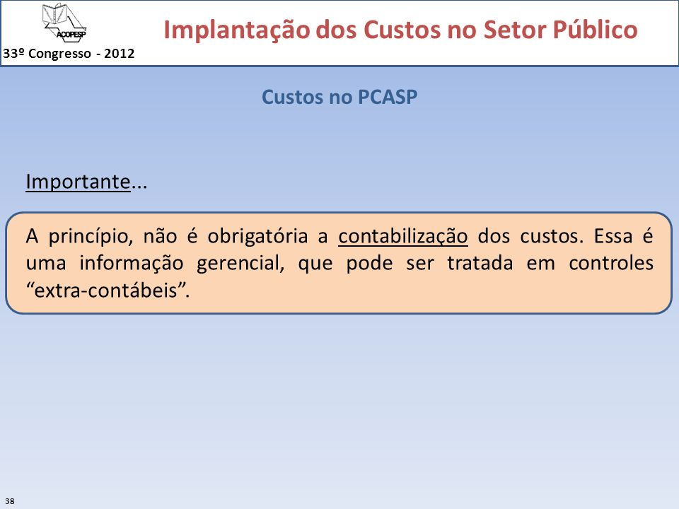 Custos no PCASP Importante...