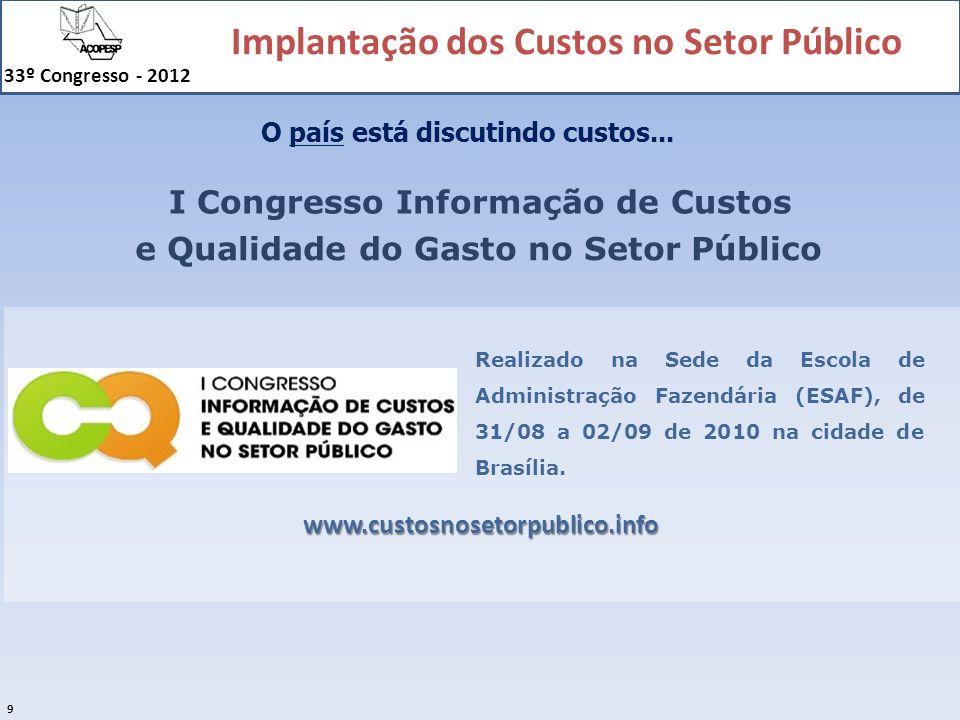 I Congresso Informação de Custos e Qualidade do Gasto no Setor Público