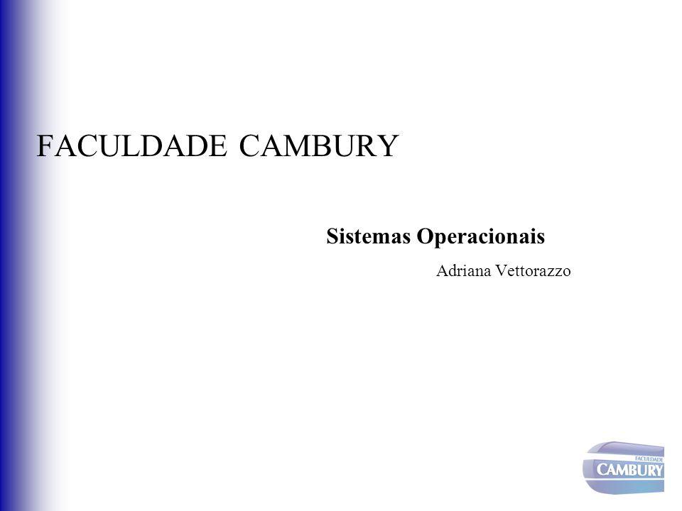 Sistemas Operacionais Adriana Vettorazzo