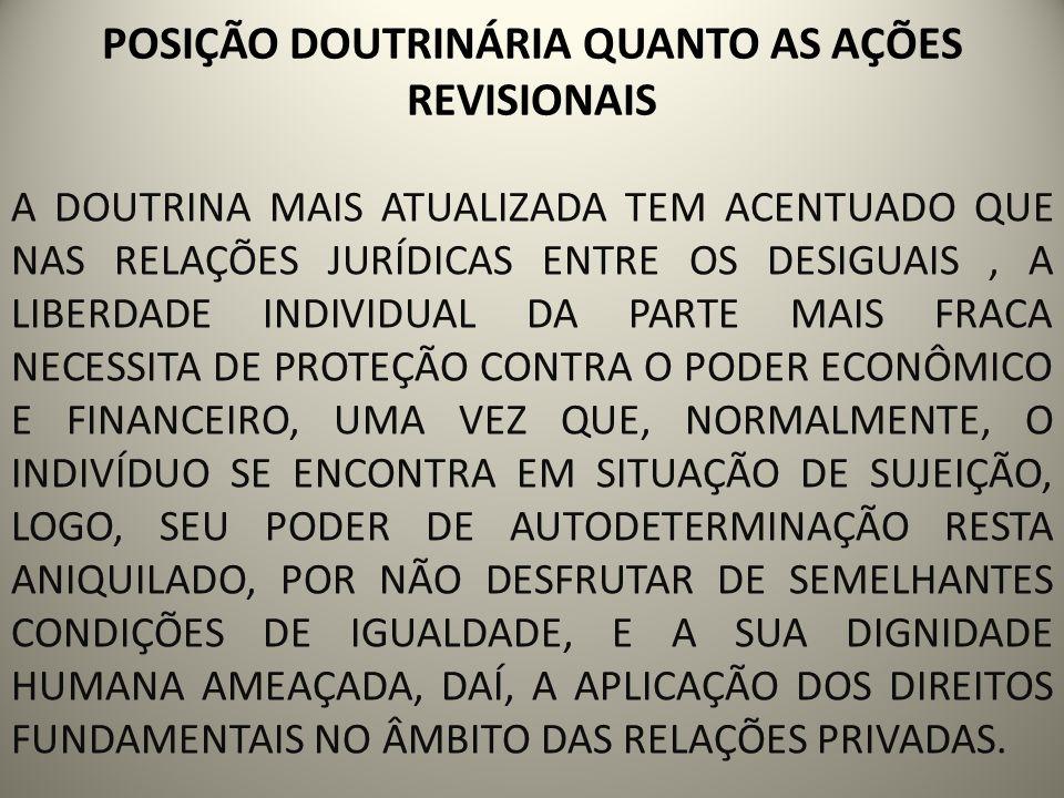 POSIÇÃO DOUTRINÁRIA QUANTO AS AÇÕES REVISIONAIS