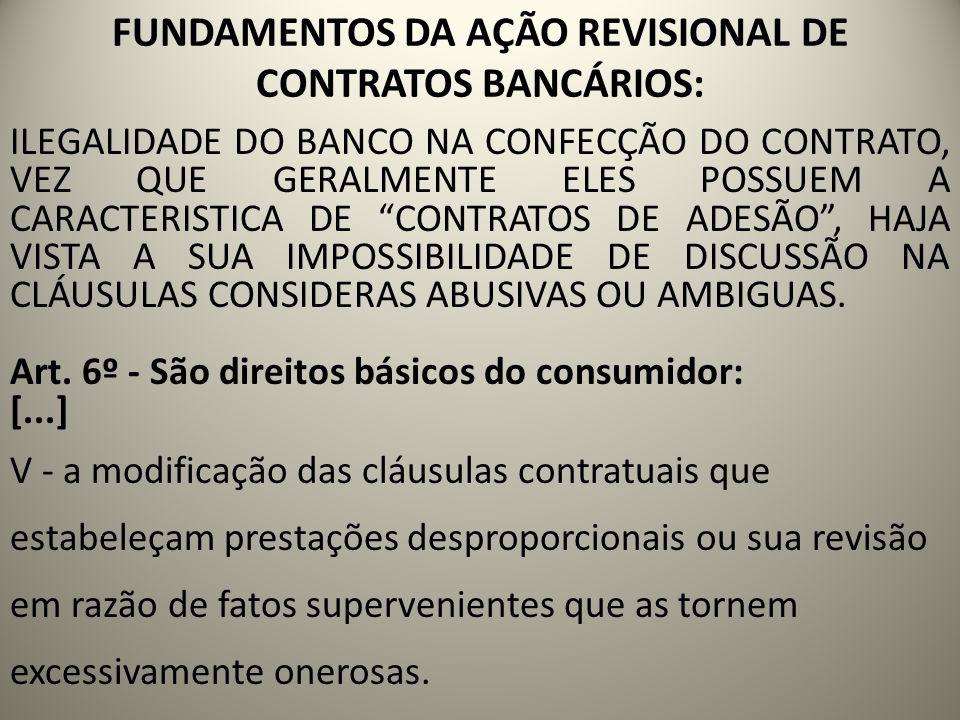 FUNDAMENTOS DA AÇÃO REVISIONAL DE CONTRATOS BANCÁRIOS: