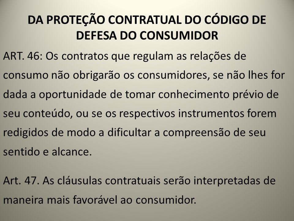 DA PROTEÇÃO CONTRATUAL DO CÓDIGO DE DEFESA DO CONSUMIDOR
