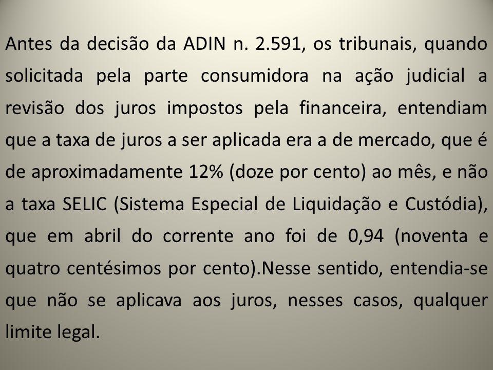 Antes da decisão da ADIN n. 2