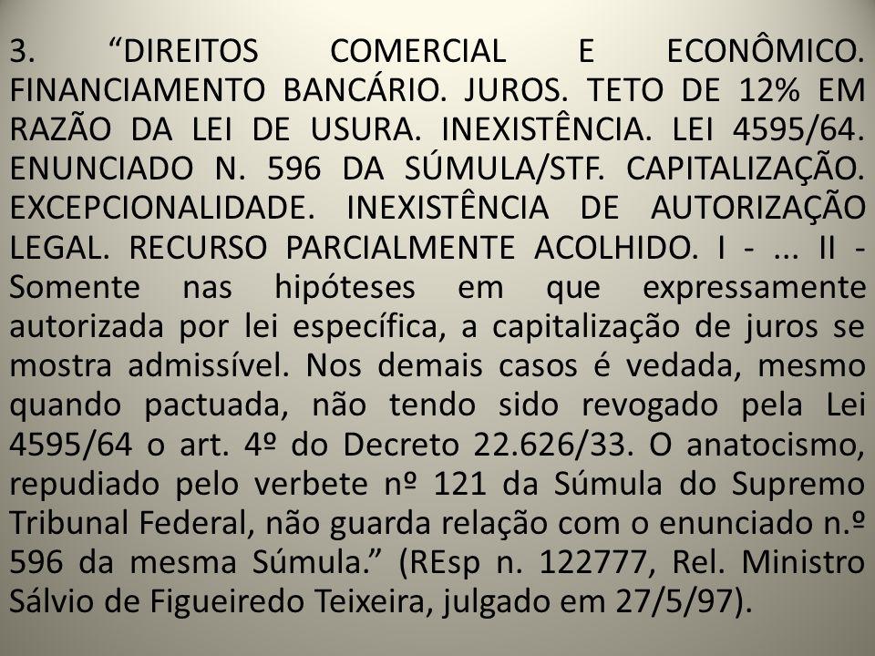 3. DIREITOS COMERCIAL E ECONÔMICO. FINANCIAMENTO BANCÁRIO. JUROS