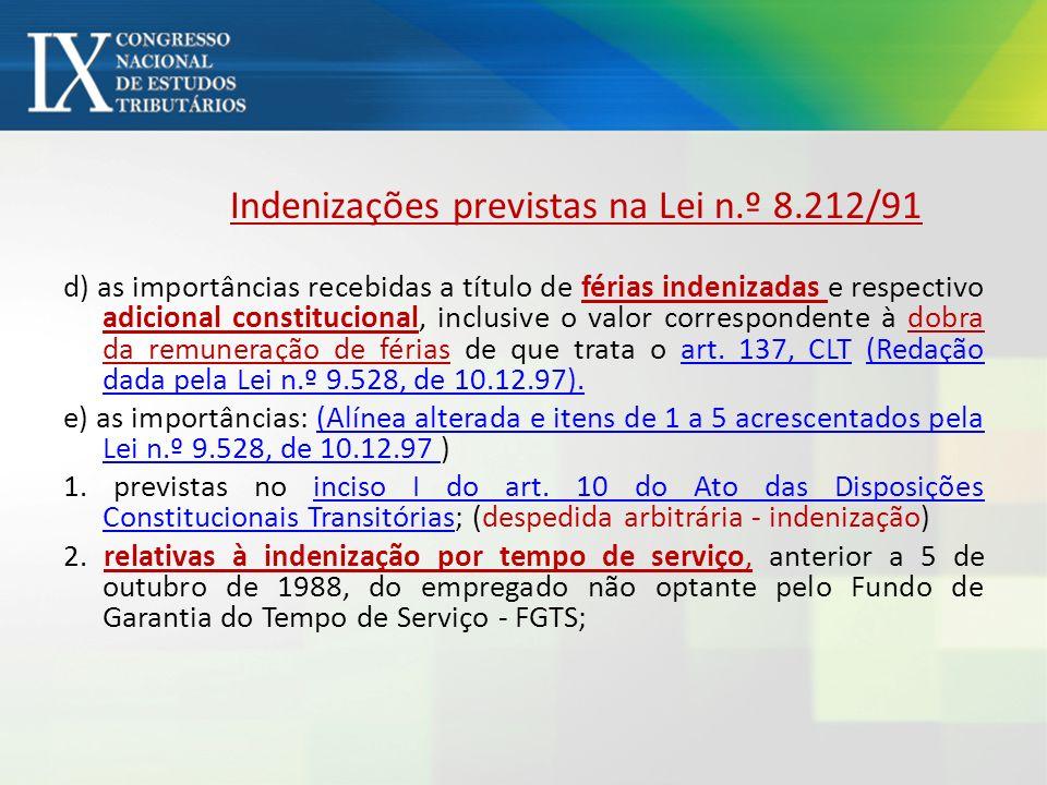 Indenizações previstas na Lei n.º 8.212/91