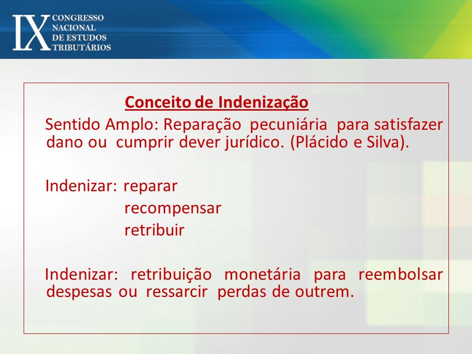 Indenizar: reparar recompensar retribuir
