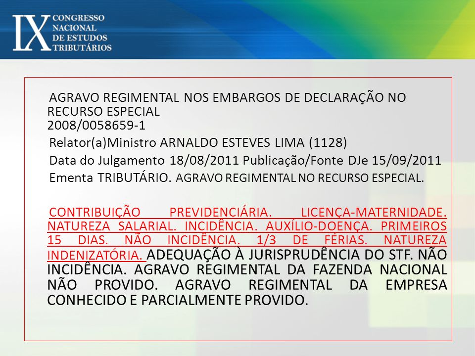 AGRAVO REGIMENTAL NOS EMBARGOS DE DECLARAÇÃO NO RECURSO ESPECIAL 2008/0058659-1