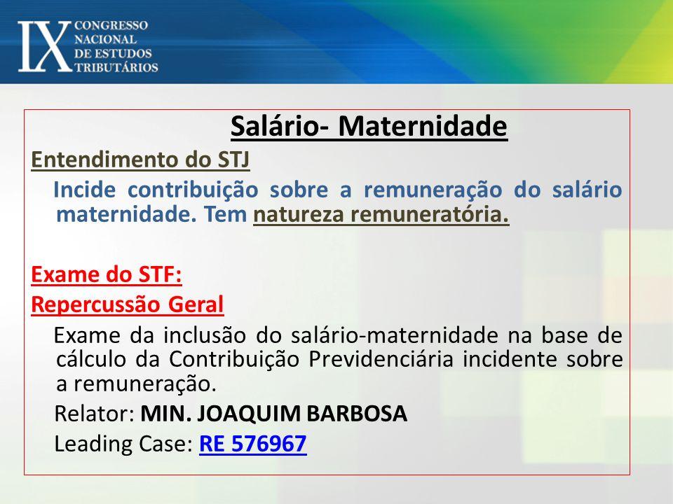 Salário- Maternidade Entendimento do STJ