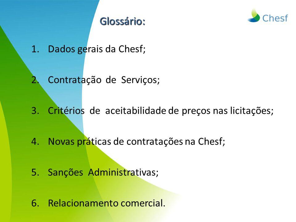 Glossário: Dados gerais da Chesf; Contratação de Serviços;