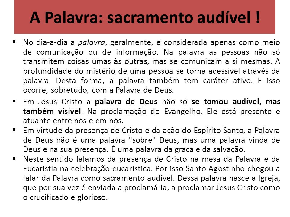 A Palavra: sacramento audível !