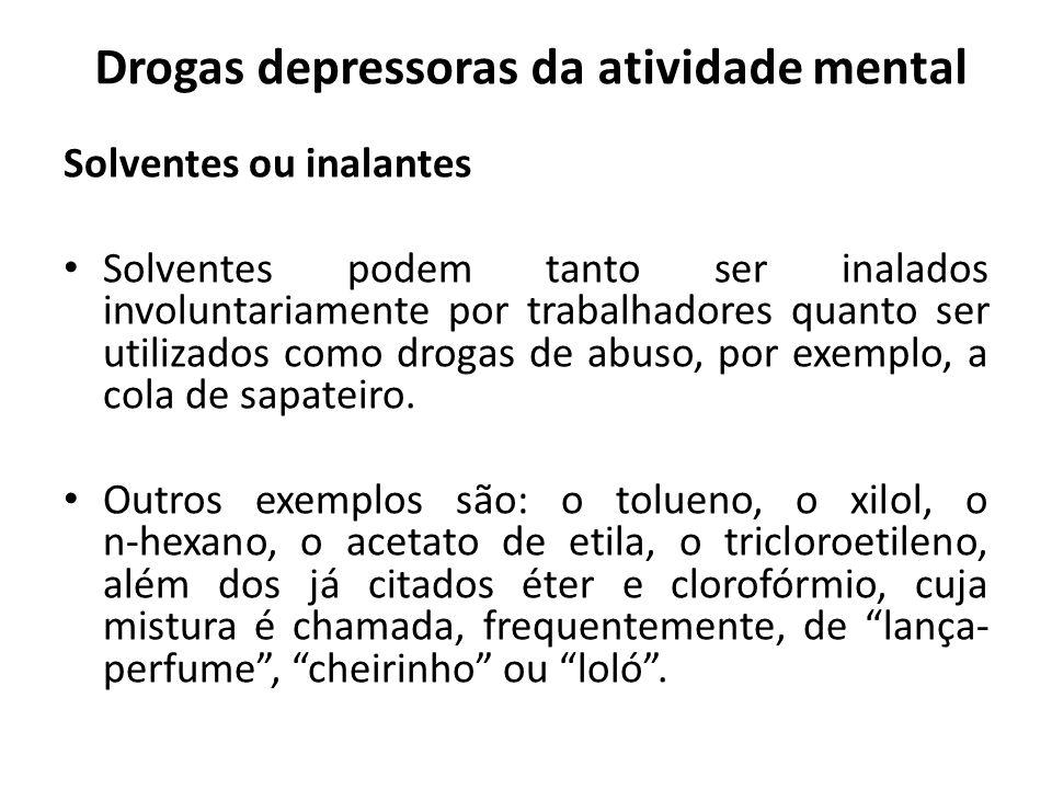 Drogas depressoras da atividade mental
