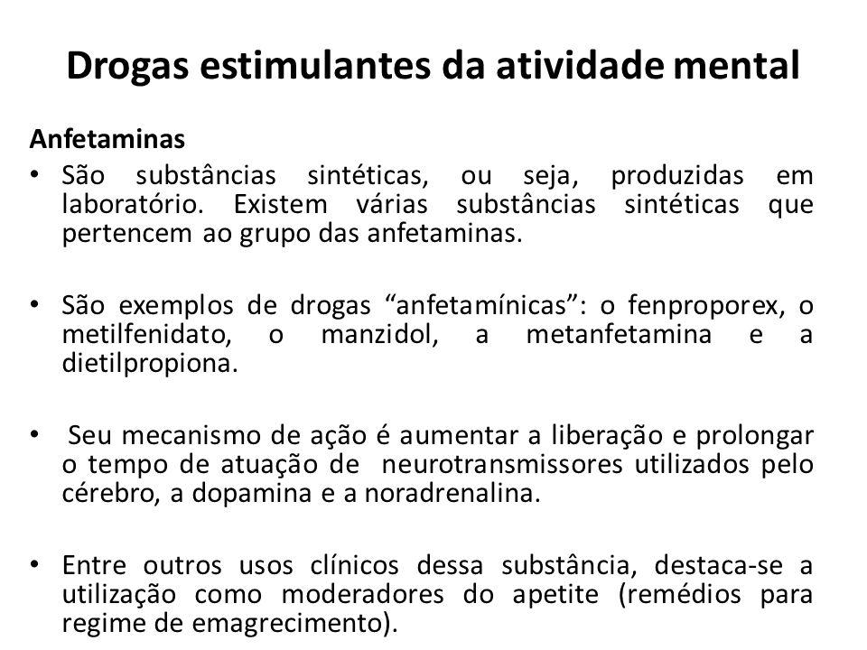 Drogas estimulantes da atividade mental